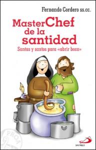 04 Proa MASTERCHEF DE LA SANTIDAD portada.indd